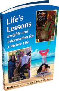 Life's Lessons: Insights and Information for a Richer Life